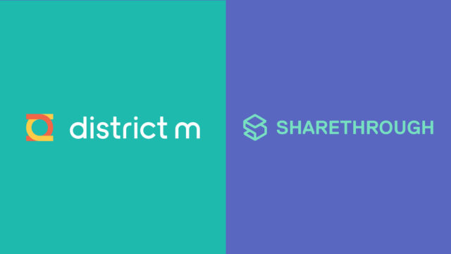 district-m-and-sharethrough-to-merge-as-ad-tech-m&a-shows-no-sign-of-slowing