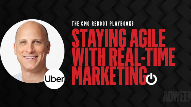 staying-agile-with-real-time-marketing with-uber's-vp-of-global-marketing