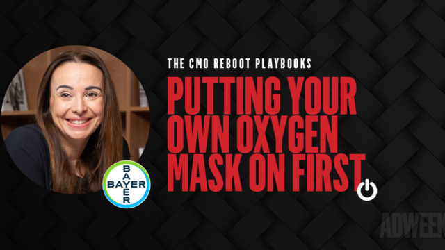 putting-your-own-oxygen-mask-on-first-with-bayer's-global-chief-marketing-and-digital-officer