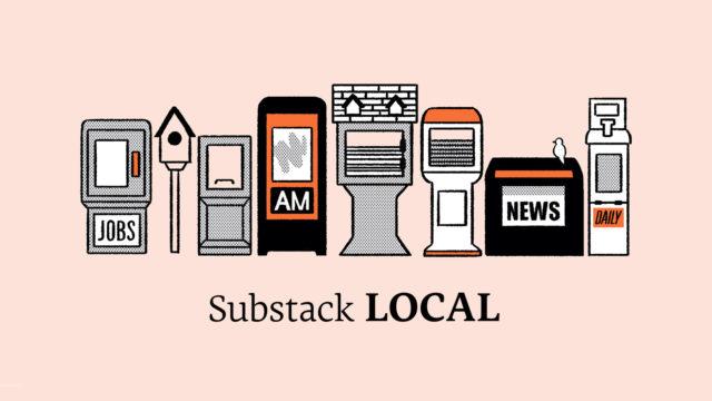 newsletter-platform-substack-goes-local