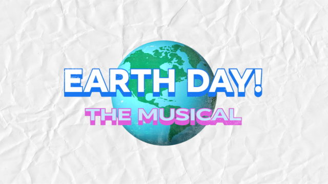 the-curtain-on-earth-day!-the-musical-to-rise-on-facebook-watch