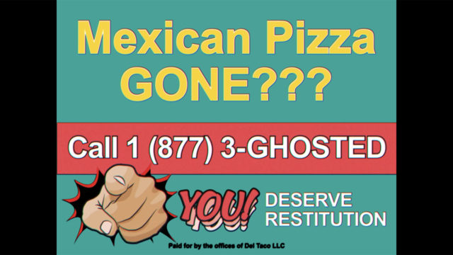 accusing-taco-bell-of-'ghosting'-fans-of-mexican-pizza,-del-taco-seizes-its-moment