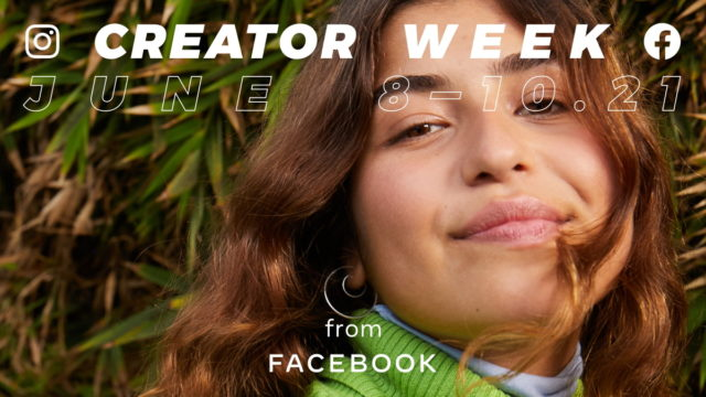 more-details-emerge-on-first-ever-creator-week-from-facebook,-instagram