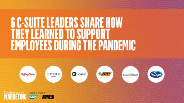 6-c-suite-leaders-share-how-they-learned-to-support-employees-during-the-pandemic