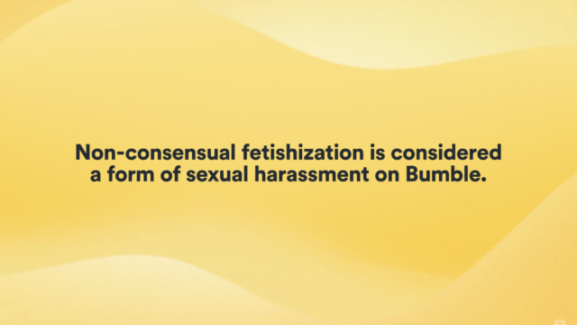 how-bumble-is-taking-action-to-spread-awareness-about-unsolicited-fetishization